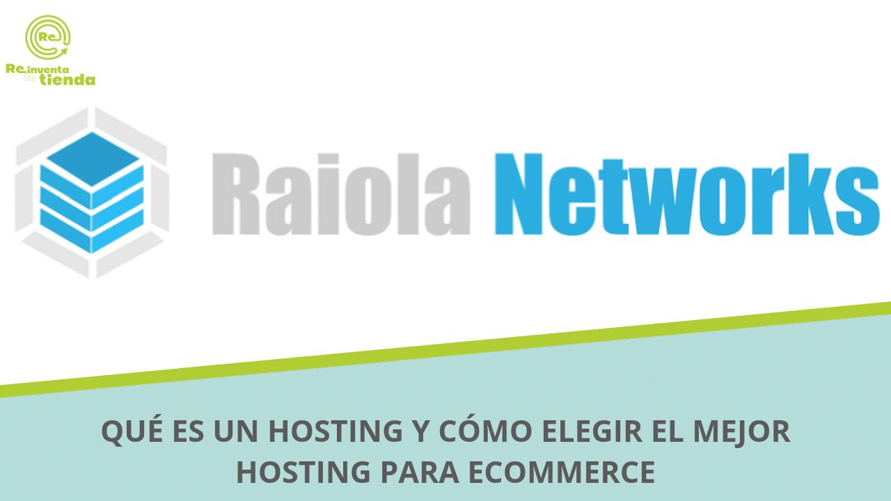 hosting para ecommerce raiola